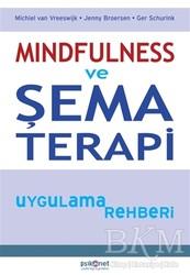 Psikonet Yayınları - Mindfulness ve Şema Terapi Uygulama Rehberi