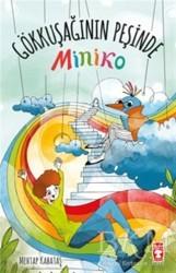 Timaş Çocuk - Miniko - Gökkuşağının Peşinde