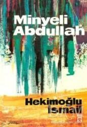 Timaş Yayınları - Minyeli Abdullah