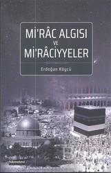 Hikmetevi Yayınları - Mi'rac Algısı ve Mi'raciyyeler