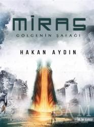 Kumran Yayınları - Miras - Gölgenin Şafağı