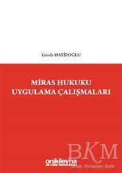 On İki Levha Yayınları - Ders Kitapları - Miras Hukuku Uygulama Çalışmaları