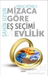 Expoze Kitap - Mizaca Göre Eş Seçimi ve Evlilik - Mizaç Kitabı 3