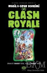Benim Kitap Yayınları - Mobil E-Spor Devrimi ve Clash Royale