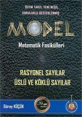 Model Matematik Fasikülleri Rasyonel Sayılar Üslü ve Köklü Sayılar