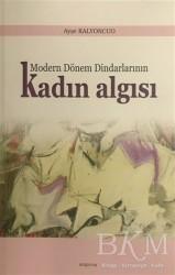 Araştırma Yayınları - Modern Dönem Dindarlarının Kadın Algısı