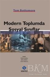 Sentez Yayınları - Modern Toplumda Sosyal Sınıflar