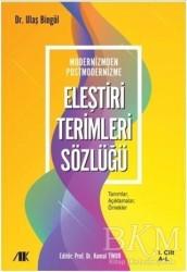 Akademik Kitaplar - Modernizmden Postmodernizme Eleştiri Terimleri Sözlüğü Cilt 1