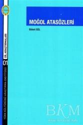 Türk Kültürünü Araştırma Enstitüsü - Moğol Atasözleri