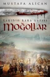 Timaş Yayınları - Moğollar - Tarihin Kara Yazısı