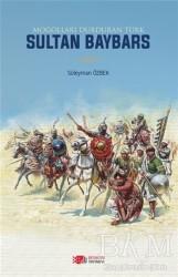 Berikan Yayınları - Moğolları Durduran Türk Sultan Baybars