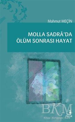 Molla Sadra'da Ölüm Sonrası Hayat