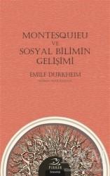 Pinhan Yayıncılık - Montesquieu ve Sosyal Bilimin Gelişimi