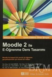 Pegem A Yayıncılık - Akademik Kitaplar - Moodle 2 ile E-Öğrenme Ders Tasarımı