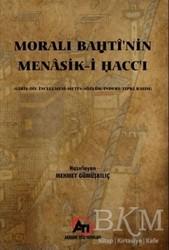Akademi Titiz Yayınları - Morali Bahti'nin Menasik-i Hacc'ı