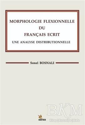 Morphologle Flexıonnelle Du Francaıs Ecrıt Une Analyse Dıstrıbuonelle