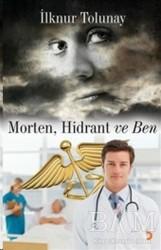 Cinius Yayınları - Morten, Hidrant ve Ben