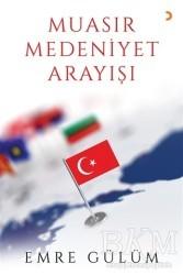 Cinius Yayınları - Muasır Medeniyet Arayışı