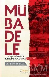 İdeal Kültür Yayıncılık - Mübadele - Uluslaşma Sürecinde Türkiye ve Yunanistan 1923-1930