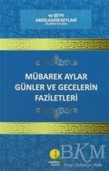 Medine Yayınları - Mübarek Aylar Günler ve Gecelerin Faziletleri