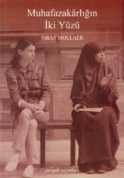 Dergah Yayınları - Muhafazakarlığın İki Yüzü