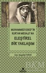 Hüner Yayınevi - Muhammed Esed'in Kur'an Mesajına Eleştirel Bir Yaklaşım
