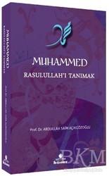 Hüner Yayınevi - Muhammed Rasulullah'ı Tanımak
