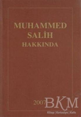 Muhammed Salih Hakkında (Derleme)