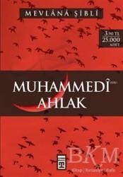 Timaş Yayınları - Muhammedi Ahlak (S.A.V)