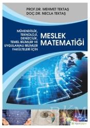 Hiperlink Yayınları - Mühendislik, Teknoloji, Denizcilik, Temel Bilimler ve Uygulamalı Bilim Fakülteleri İçin Meslek Matematiği