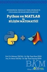Hiperlink Yayınları - Mühendislik Teknoloji Temel Bilimler ve Uygulamalı Bilimler Fakülteleri İçin Python ve Matlab ile Bilişi Matematiği