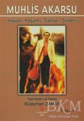 Can Yayınları (Ali Adil Atalay) - Muhlis Akarsu Hayatı, Yaşamı, Sanatı, Şiirler