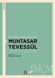DBY Yayınları - Muhtasar Tevessül - Necib Efendi'nin Kaside-i Bürde Şerhi