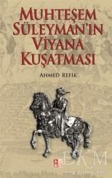Babıali Kültür Yayıncılığı - Muhteşem Süleyman'ın Viyana Kuşatması