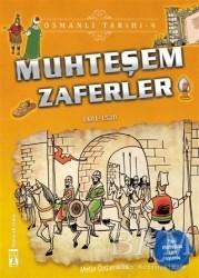 Genç Timaş - Muhteşem Zaferler - Osmanlı Tarihi 4