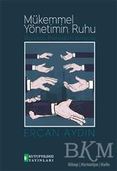 Kutup Yıldızı Yayınları - Mükemmel Yönetimin Ruhu
