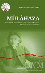Ankara Okulu Yayınları - Mülahaza