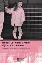 Pegem A Yayıncılık - Akademik Kitaplar - Mülteci Çocuklara Yönelik Eğitim Müdahaleleri
