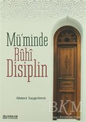 Erkam Yayınları - Mü'minde Ruhi Disiplin