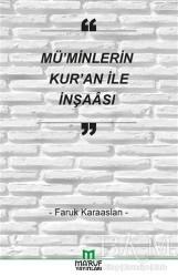Ma'ruf Yayınları - Mü'minlerin Kur'an İle İnşaası