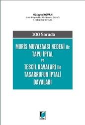 Adalet Yayınevi - Ders Kitapları - Muris Muvazaası Nedeni ile Tapu İptal ve Tescil Davaları ile Tasarrufun İptali Davaları
