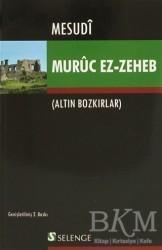 Selenge Yayınları - Murüc Ez-Zeheb