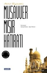 Çamlıca Basım Yayın - Musavver Mısır Hatıratı