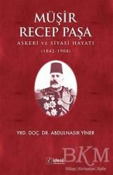 İdeal Kültür Yayıncılık - Müşir Recep Paşa