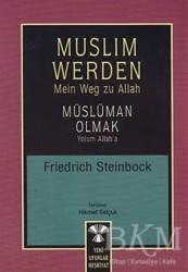 Yeni Ufuklar Neşriyat - Muslim Werden - Müslüman Olmak