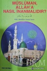 Kutup Yıldızı Yayınları - Müslüman Allah'a Nasıl İnanmalıdır?