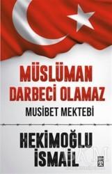Timaş Yayınları - Müslüman Darbeci Olamaz