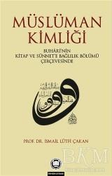 Marmara Üniversitesi İlahiyat Fakültesi Vakfı - Müslüman Kimliği
