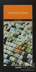 Mana Yayınları - Müslüman Olmak