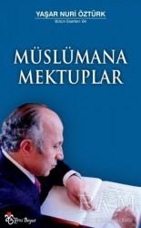 Yeni Boyut Yayınları - Müslümana Mektuplar